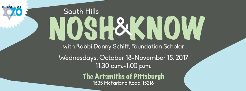 Nosh and Know with Rabbi Danny Schiff
