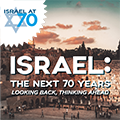 Israel the Next 70 Years
