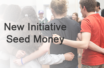 New Initiative Seed Money