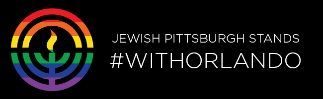 Jewish Pittsburgh Stands with Orlando